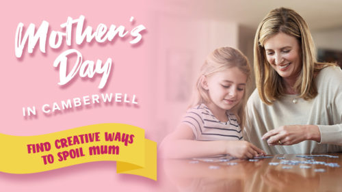 Find creative ways to spoil Mum this Mother's Day