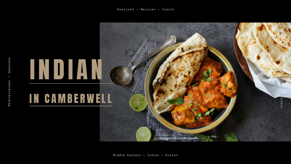 Discover Indian cuisine in Camberwell