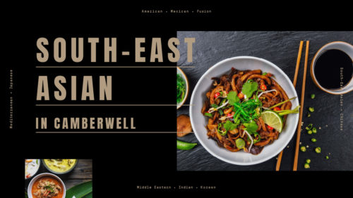 Explore South-East Asian cuisine in Camberwell